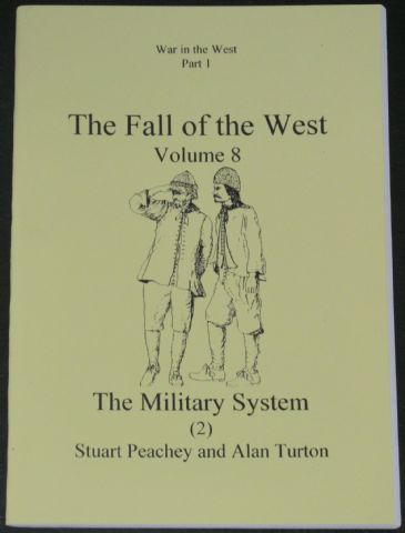 The Fall of the West (Volume 8), by Stuart Peachey and Alan Turton
